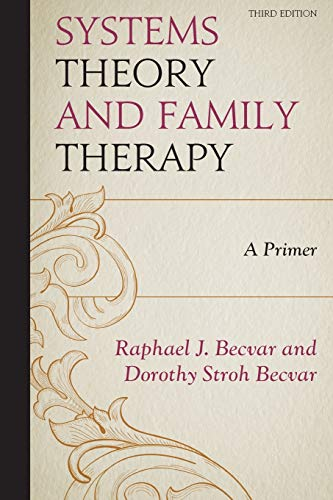 9780761869818: Systems Theory and Family Therapy: A Primer
