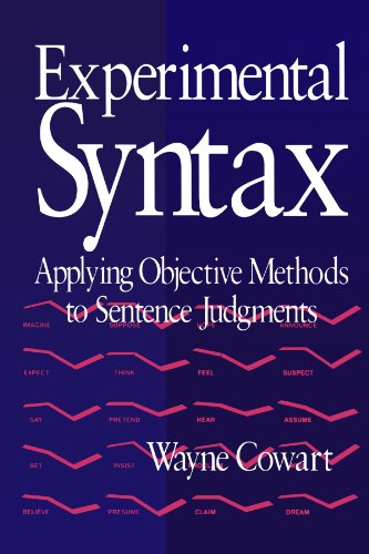 9780761900436: Experimental Syntax: Applying Objective Methods to Sentence Judgments