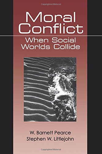 9780761900535: Moral Conflict: When Social Worlds Collide