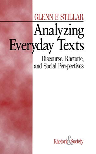 9780761900603: Analyzing Everyday Texts: Discourse, Rhetoric, and Social Perspectives (Rhetoric and Society series)