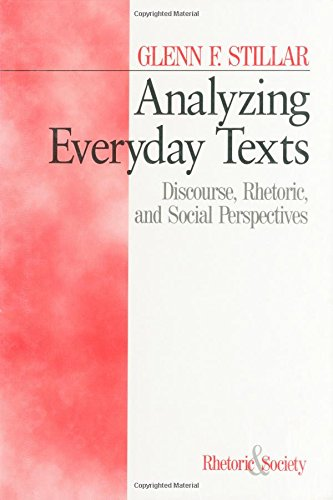 9780761900610: Analyzing Everyday Texts: Discourse, Rhetoric, and Social Perspectives (Rhetoric and Society series)