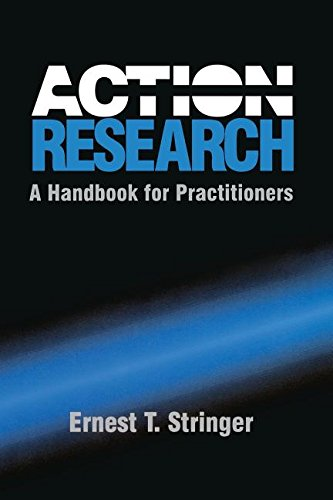 Action Research: A Handbook for Practitioners (Theories: Ernest T. Stringer
