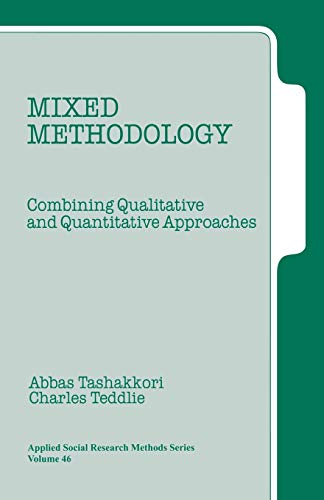 9780761900719: Mixed Methodology: Combining Qualitative and Quantitative Approaches (Applied Social Research Methods)