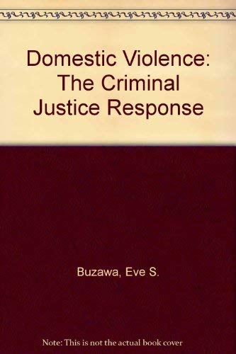9780761901150: Domestic Violence: The Criminal Justice Response