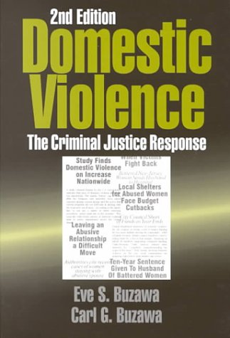9780761901167: Domestic Violence: The Criminal Justice Response