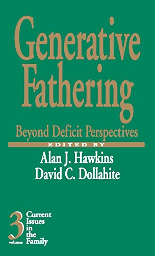 9780761901174: Generative Fathering: Beyond Deficit Perspectives (Current Issues in the Family)