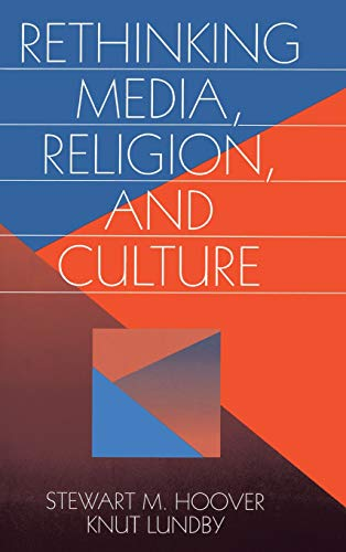 9780761901709: Rethinking Media, Religion, and Culture (Communication and Human Values)