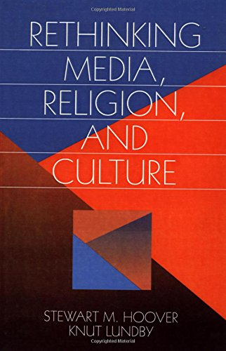 9780761901716: Rethinking Media, Religion, and Culture (Communication and Human Values)