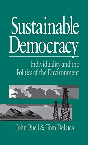 9780761902218: Sustainable Democracy: Individuality and the Politics of the Environment