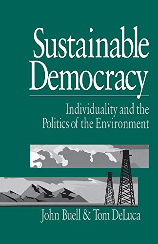 9780761902225: Sustainable Democracy: Individuality and the Politics of the Environment
