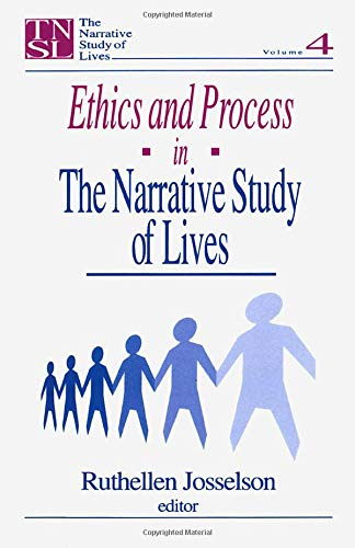9780761902379: Ethics and Process in the Narrative Study of Lives (The Narrative Study of Lives series) (v. 4)