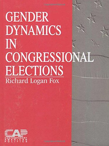 9780761902393: Gender Dynamics in Congressional Elections (Contemporary American Politics)