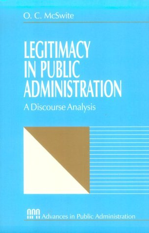 9780761902744: Legitimacy in Public Administration: A Discourse Analysis