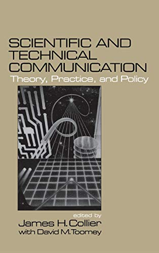 9780761903208: Scientific and Technical Communication: Theory, Practice, and Policy