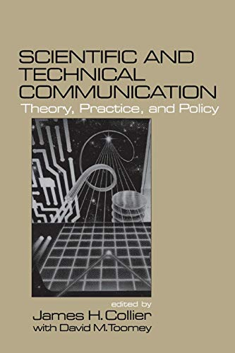 9780761903215: Scientific and Technical Communication: Theory, Practice, and Policy