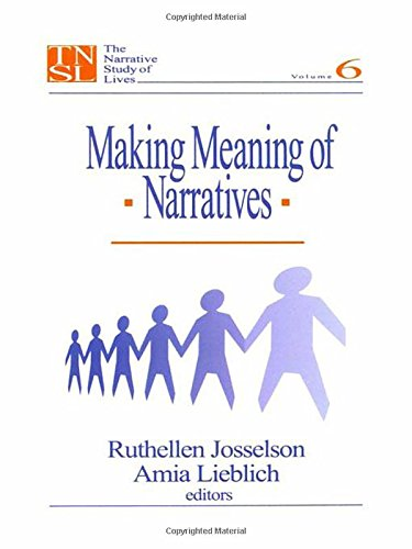 9780761903277: Making Meaning of Narratives: Making Meaning of Narratives v. 6 (The Narrative Study of Lives series)
