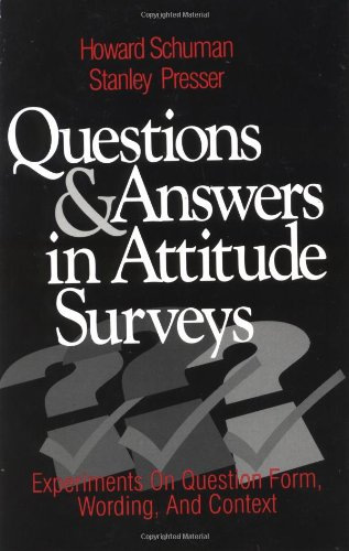9780761903598: Questions and Answers in Attitude Surveys: Experiments on Question Form, Wording, and Context (Quantitative Studies in Social Relation)