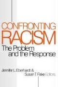 9780761903673: Confronting Racism: The Problem and the Response