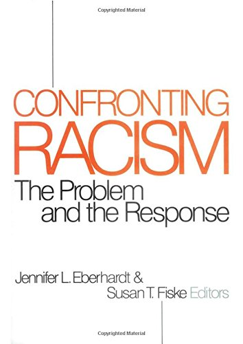 9780761903680: Confronting Racism: The Problem and the Response