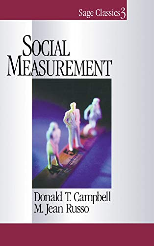 Social Measurement (Sage Classics Series, V. 3.) Campbell, Donald T. and Russo, M . Jean