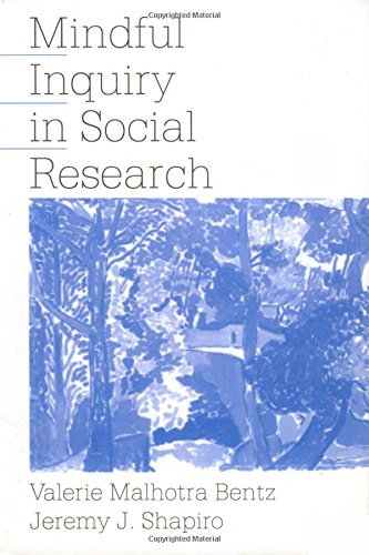 9780761904090: Mindful Inquiry in Social Research
