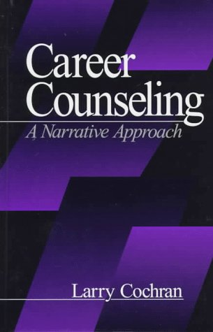 9780761904410: Career Counseling: A Narrative Approach
