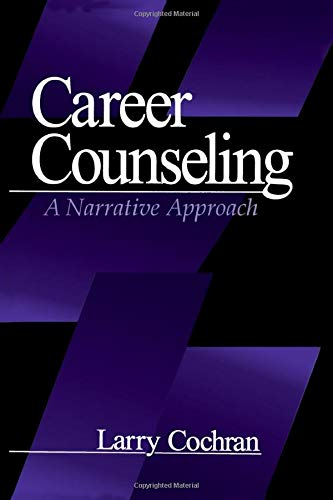 9780761904427: Career Counseling: A Narrative Approach
