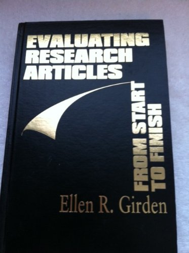 9780761904458: Evaluating Research Articles from Start to Finish