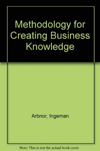9780761904496: Methodology for Creating Business Knowledge