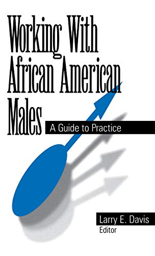 9780761904717: Working With African American Males: A Guide to Practice