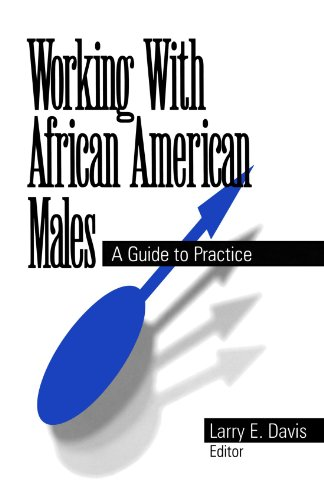 9780761904724: Working With African American Males: A Guide to Practice