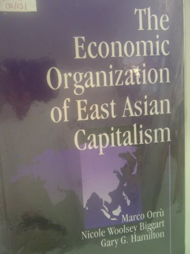 9780761904793: The Economic Organization of East Asian Capitalism