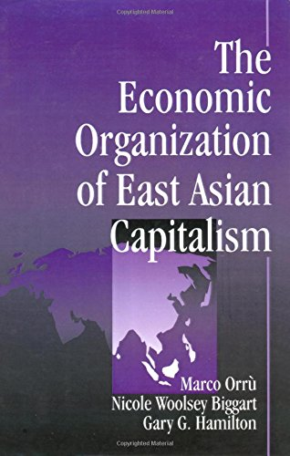 9780761904809: The Economic Organization of East Asian Capitalism