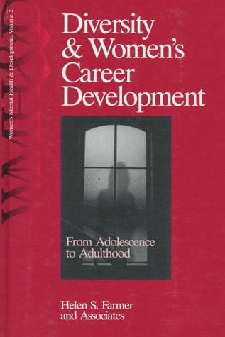 9780761904892: Diversity and Women′s Career Development: From Adolescence to Adulthood (Women′s Mental Health and Development)