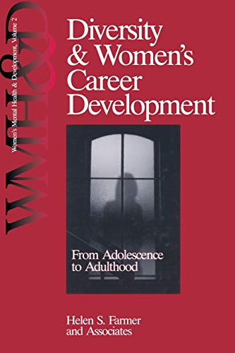 9780761904908: Diversity and Women′s Career Development: From Adolescence to Adulthood (Women′s Mental Health and Development)