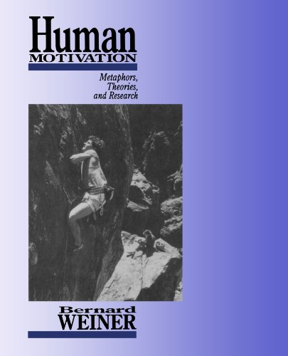 9780761904915: Human Motivation: Metaphors, Theories, and Research