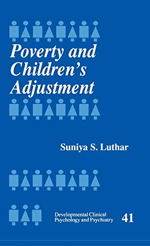 9780761905189: Poverty and Children′s Adjustment (Developmental Clinical Psychology and Psychiatry)