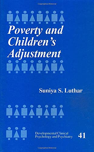 9780761905196: Poverty and Children′s Adjustment (Developmental Clinical Psychology and Psychiatry)