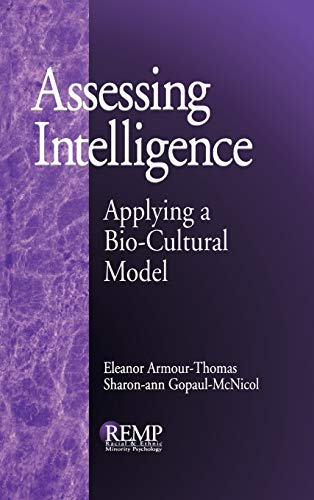 9780761905202: Assessing Intelligence: Applying a Bio-Cultural Model (RACIAL ETHNIC MINORITY PSYCHOLOGY)