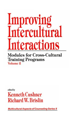 9780761905363: Improving Intercultural Interactions: Modules for Cross-Cultural Training Programs, Volume 2 (Multicultural Aspects of Counseling And Psychotherapy)