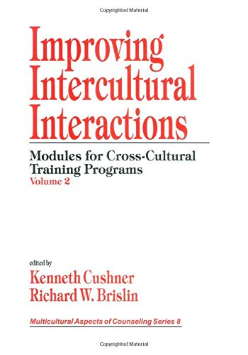 9780761905370: Improving Intercultural Interactions: Modules for Cross-Cultural Training Programs, Volume 2 (Multicultural Aspects of Counseling And Psychotherapy)