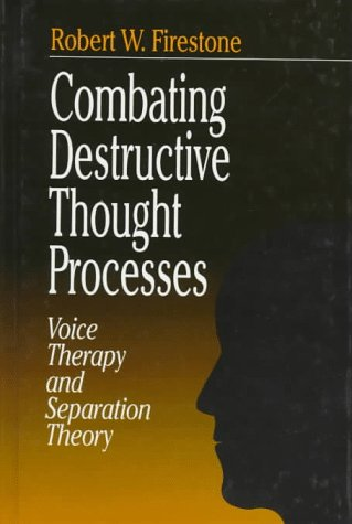 9780761905509: Combating Destructive Thought Processes: Voice Therapy and Separation Theory