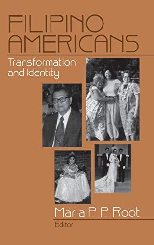 9780761905783: Filipino Americans: Transformation and Identity
