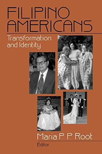 9780761905790: Filipino Americans: Transformation and Identity