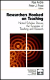 Researchers Hooked on Teaching: Noted Scholars Discuss: Andre, Rae, Frost,