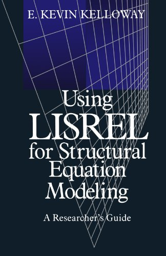 9780761906261: Using LISREL for Structural Equation Modeling: A Researcher′s Guide