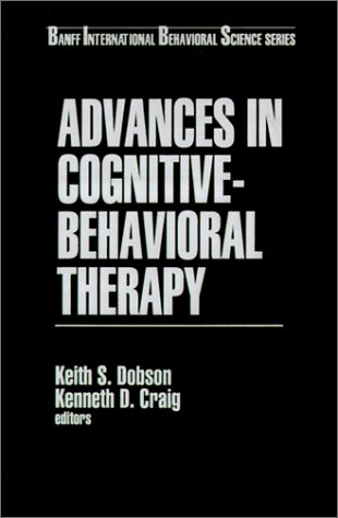 9780761906438: Advances in Cognitive-Behavioral Therapy (Banff Conference on Behavioral Science Series)