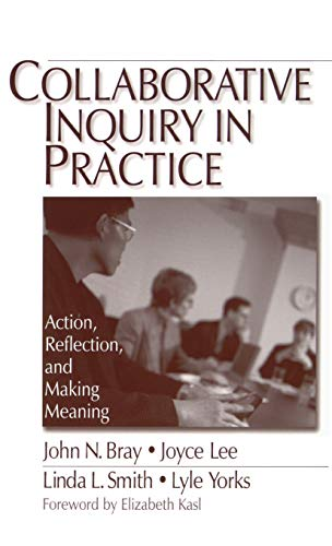 9780761906469: Collaborative Inquiry in Practice: Action, Reflection, and Making Meaning