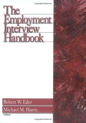 9780761906490: The Employment Interview Handbook