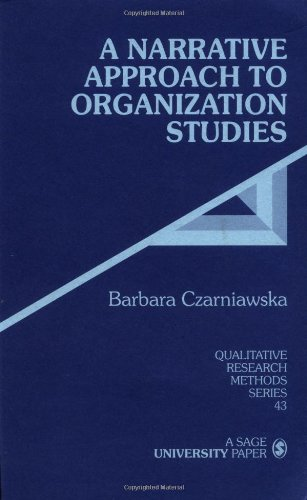 9780761906636: A Narrative Approach to Organization Studies (Qualitative Research Methods)